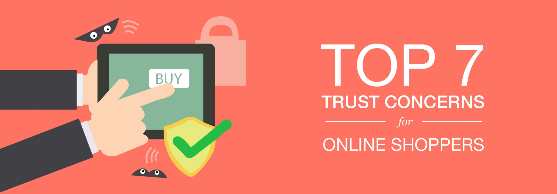 Top 7 Trust Concerns for Online Shoppers