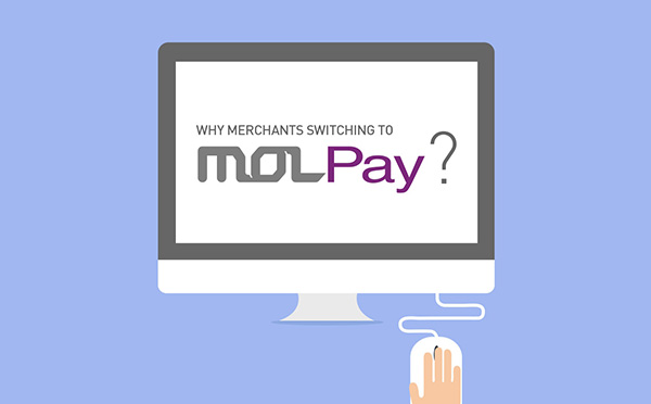 Top 5 Reasons on Why Are Merchants Switching to MOLPay
