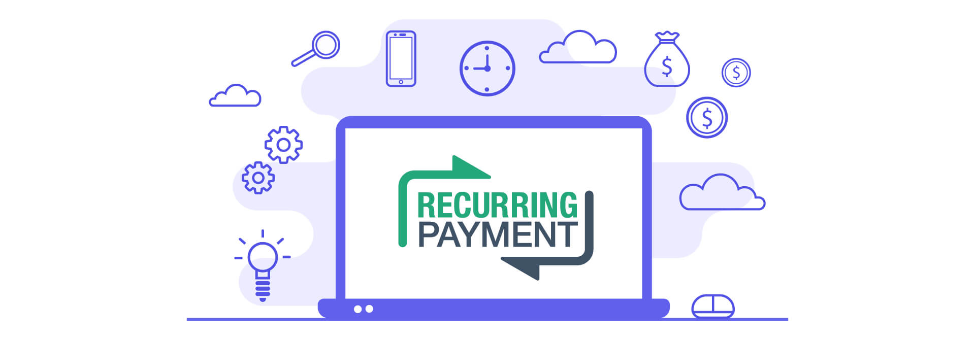 Rethinking The Roles Of Recurring Payment In Online Business