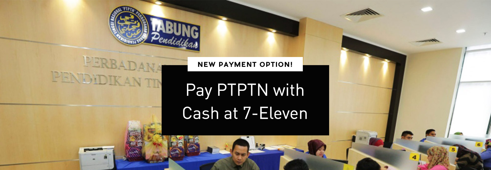 With minimum RM10, you can pay your PTPTN loan in cash at 7-Eleven